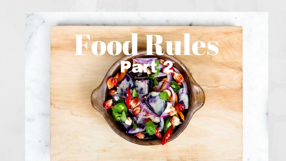 Top 20 Food Rules You Need To Know To Be Truly Lean & Healthy Part 2