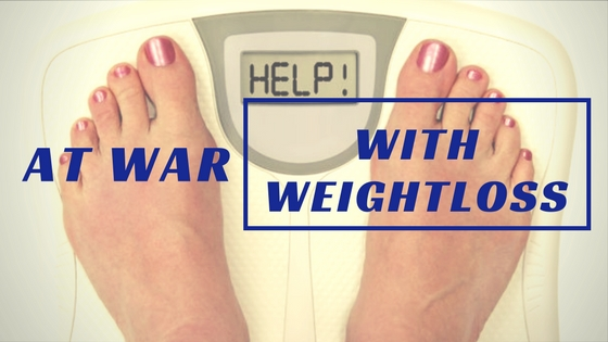 Are You Still At War With Your Weight Loss?
