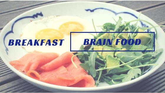 Breakfast – Brain Food