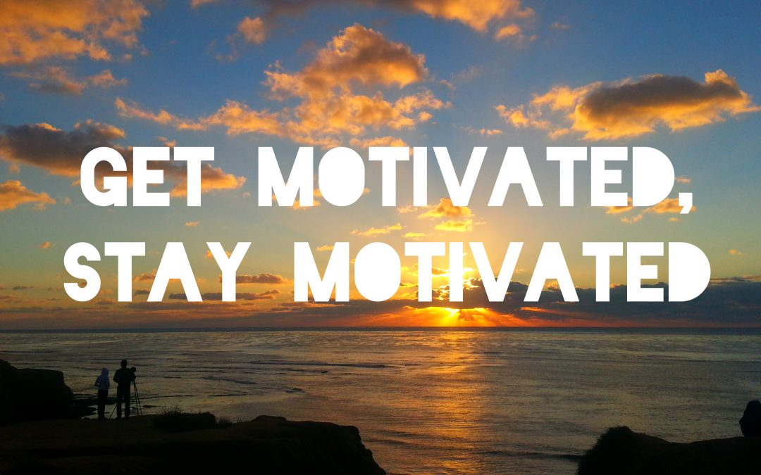 Motivation – how to keep motivated at this time of the year.